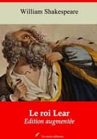 Le Roi Lear – suivi d'annexes - Nouvelle édition 2019 ebook by William Shakespeare