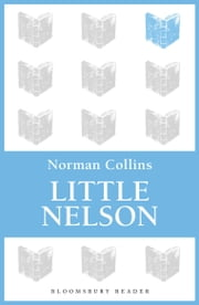 Little Nelson ebook by Norman Collins