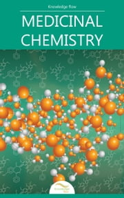 Medicinal Chemistry - by Knowledge flow ebook by Knowledge flow