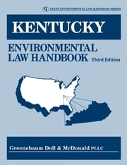 Kentucky Environmental Law Handbook ebook by Doll & McDonald PLLC, Greenebaum