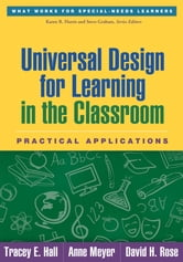 Universal Design for Learning in the Classroom - Practical Applications ebook by