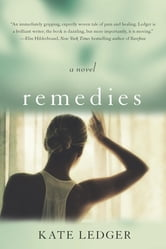 Remedies ebook by Kate Ledger