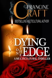 Dying on the Edge ebook by Francine Craft