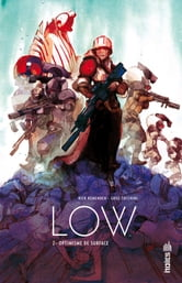 Low - Tome 2 ebook by Rick Remender,Greg Tocchini