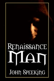 Renaissance Man ebook by John Speeking