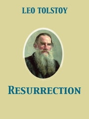 Resurrection ebook by Louise Shanks Maude,Leo graf Tolstoy
