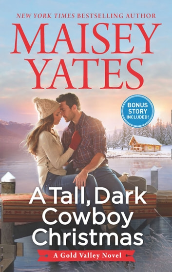 A Tall, Dark Cowboy Christmas (A Gold Valley Novel, Book 4) ebook by Maisey Yates