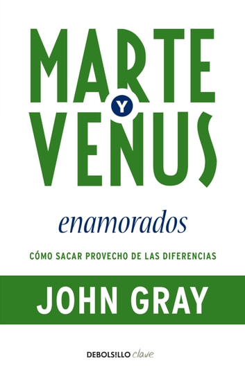 Marte y Venus enamorados ebook by John Gray