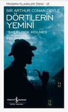 Dörtlerin Yemini ebook by İpek Babacan, Sir Arthur Conan Doyle