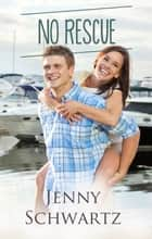 No Rescue ebook by Jenny Schwartz