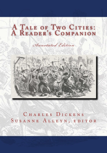 A Tale Of Two Cities: A Reader's Companion ebook by Susanne Alleyn