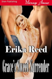 Grace's Sweet Surrender ebook by Erika Reed