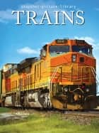 Trains ebook by Snapshot Picture Library