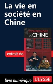 La vie en société en Chine ebook by Anabelle Masclet