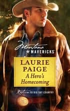 A Hero's Homecoming 電子書 by Laurie Paige