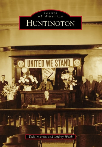 Huntington ebook by Todd Martin,Jeffrey Webb
