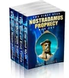 The First Ever Nostradamus Prophecy Box Set ebook by John Hogue