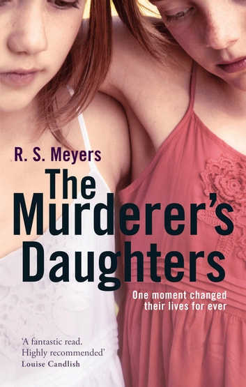 The Murderer's Daughters ebook by R. S. Meyers