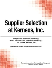 Supplier Selection at Kerneos, Inc. ebook by Chuck Munson