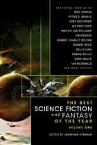 The Best Science Fiction and Fantasy of the Year Volume 1 ebook by Jonathan Strahan
