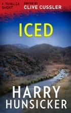 Iced ebook by Harry Hunsicker