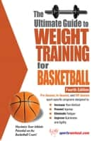 The Ultimate Guide to Weight Training for Basketball eBook by Rob Price