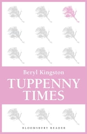 Tuppenny Times ebook by Beryl Kingston