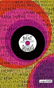 The Beat goes on! - Neue Stories ebook by Thomas Kraft, Thomas Kraft