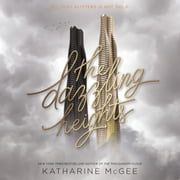 The Dazzling Heights audiobook by Katharine McGee