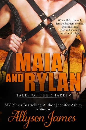 Maia and Rylan ebook by Allyson James,Jennifer Ashley