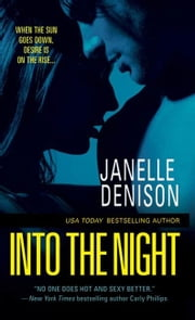 Into the Night ebook by Janelle Denison