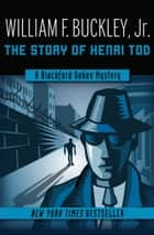 The Story of Henri Tod ebook by William F. Buckley