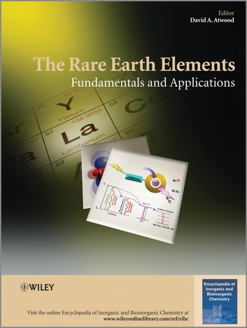 The Rare Earth Elements - Fundamentals and Applications ebook by