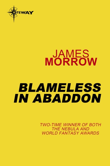 Blameless in Abaddon ebook by James Morrow