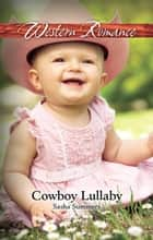 Cowboy Lullaby ebook by