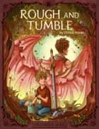 Rough and Tumble ebook by Christa Kinde