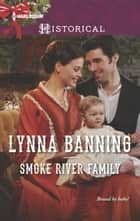 Smoke River Family ebook by Lynna Banning