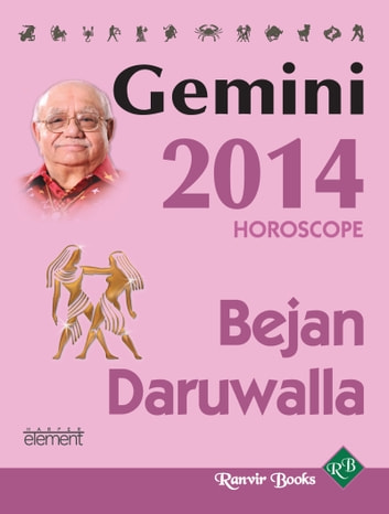 Your Complete Forecast 2014 Horoscope - GEMINI ebook by Bejan Daruwalla