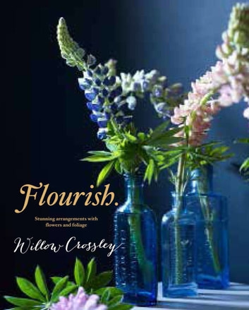 Flourish 電子書籍 by Willow Crossley