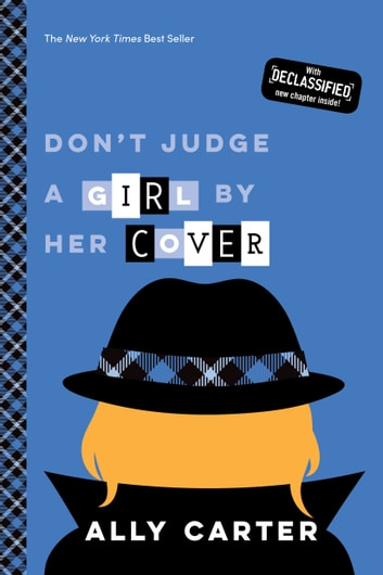 Don't Judge a Girl by Her Cover (Gallagher Girls, Book 3) ebook by Ally Carter