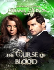 The Curse of Blood ebook by Diana Nixon