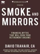 Smoke and Mirrors ebook by David Trahair