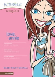Love, Annie ebook by Dandi Daley Mackall