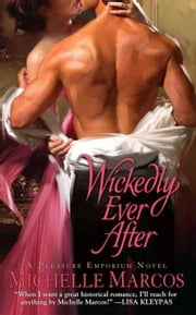 Wickedly Ever After ebook by Michelle Marcos