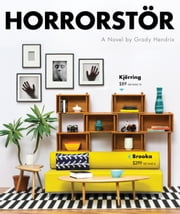 Horrorstor - A Novel ebook by Grady Hendrix