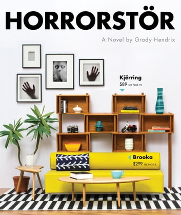 Horrorstor - A Novel e-kirjat by Grady Hendrix