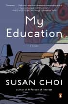 My Education ebook by Susan Choi