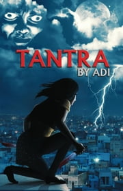 Tantra By Adi ebook by Adi
