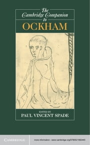 The Cambridge Companion to Ockham ebook by Paul Vincent Spade