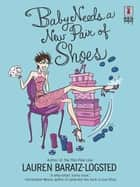 Baby Needs a New Pair of Shoes (Mills & Boon Silhouette) ebook by Lauren Baratz-Logsted